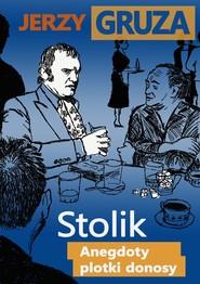 okładka Stolik. Anegdoty, plotki, donosy, Ebook | Jerzy Gruza