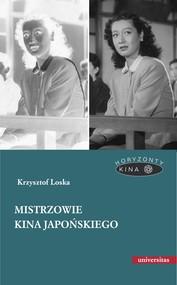 okładka Mistrzowie kina japońskiego, Ebook | Loska Krzysztof