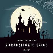 okładka Zdradzieckie serce, Audiobook | Edgar Allan Poe