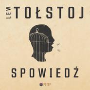 okładka Spowiedź, Audiobook | Lew Tołstoj