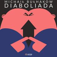 okładka Diaboliada, Audiobook | Michaił Bułhakow