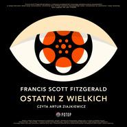 okładka Ostatni z wielkich, Audiobook | Francise Scott Fitzgerald