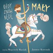 okładka Kiedy znów będę mały, Audiobook | Janusz Korczak