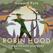 okładka Robin Hood i jego wesołe przygody, Audiobook | Howard Pyle
