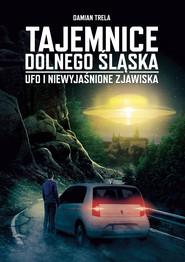 okładka Tajemnice Dolnego Śląska, Ebook | Damian Trela