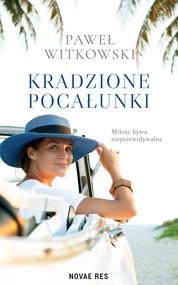 okładka Kradzione pocałunki, Ebook   Paweł Witkowski