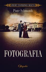 okładka Fotografia, Ebook   Piotr Schmandt
