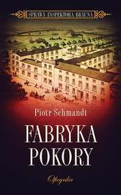 okładka Fabryka Pokory, Ebook   Piotr Schmandt