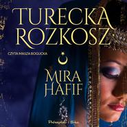 okładka Turecka rozkosz, Audiobook | Hafif Mira