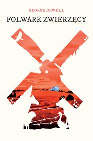 okładka Folwark zwierzęcy, Ebook   George Orwell