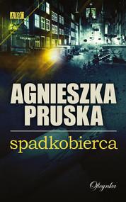 okładka Spadkobierca, Ebook | Agnieszka Pruska
