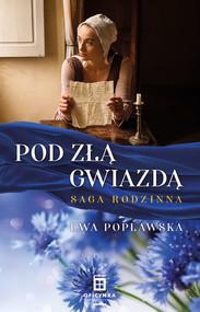 okładka Pod złą gwiazdą, Ebook   Ewa  Popławska