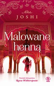 okładka Malowane henną, Ebook | Joshi Alka