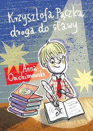 okładka Krzysztofa Pączka droga do sławy, Ebook | Anna Onichimowska
