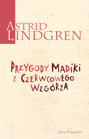 okładka Przygody Madiki z Czerwcowego Wzgórza, Ebook | Astrid Lindgren