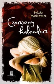 okładka Czerwony kalendarz, Ebook | Sylwia Markiewicz
