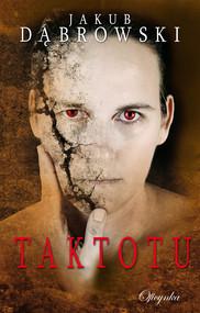 okładka Taktotu, Ebook   Dąbrowski Jakub