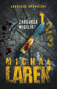 okładka Zabójcza wigilia, Ebook   Michał  Larek