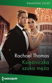 okładka Księżniczka szuka męża, Ebook | Rachael Thomas