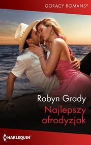 okładka Najlepszy afrodyzjak, Ebook | Robyn Grady