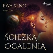okładka Ścieżka ocalenia, Audiobook | Ewa Seno