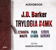 okładka Pakiet J.D. Barker (Czwarta małpa, Piąta ofiara, Szóste dziecko), Audiobook | J. D. Barker