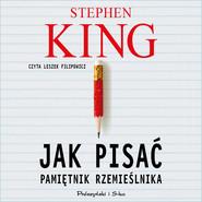 okładka Jak pisać, Audiobook | Stephen King