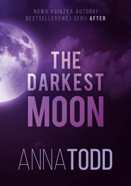 okładka The Darkest Moon, Ebook | Anna Todd