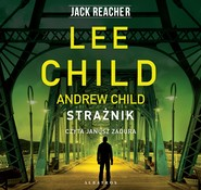 okładka STRAŻNIK, Audiobook | Lee Child, Andrew Child