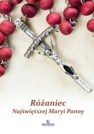 okładka Różaniec Najświętszej Maryi Panny, Książka | Stefaniak Piotr