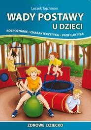 okładka Wady postawy u dzieci, Książka | Leszek  Tajchman