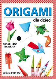 okładka Origami dla dzieci, Książka | Anna  Smaza, Beata Gutowska
