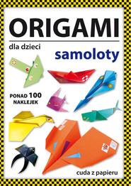 okładka Origami dla dzieci Samoloty, Książka | Beata  Guzowska