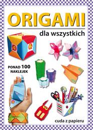 okładka Origami dla wszystkich, Książka | Beata  Guzowska
