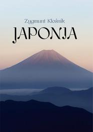 okładka Japonia, Książka   Kłośnik Zygmunt