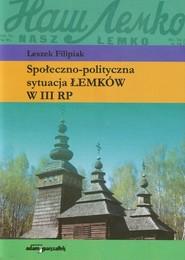 okładka Społeczno-polityczna sytuacja Łemków w III RP, Książka | Filipiak Leszek