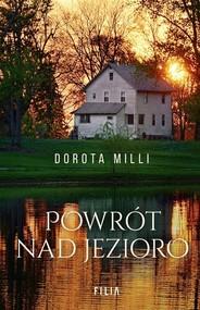 okładka Powrót nad jezioro, Książka | Dorota Milli