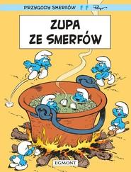 okładka Smerfy Zupa ze Smerfów, Książka | Delporte Yvan