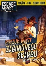 okładka Escape Quest Poszukiwacze zaginionego skarbu, Książka | Antoine Bauza, Corentin Lebrat, Ludovic Maublanc, Theo Riviere