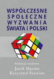 okładka Współczesne społeczne wyzwania świata i Polski, Książka |