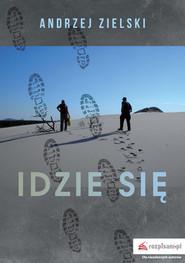 okładka Idzie się, Książka | Zielski Andrzej