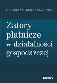 okładka Zatory płatnicze w działalności gospodarczej, Książka  