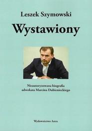 okładka Wystawiony, Książka | Leszek  Szymowski