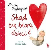 okładka Skąd się biorą dzieci?, Książka   Marcin Brykczyński