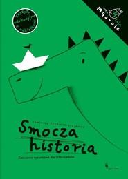 okładka Smocza historia Ćwiczenia rysunkowe dla czterolatków, Książka | Czerniak-Chojnacka Dominika
