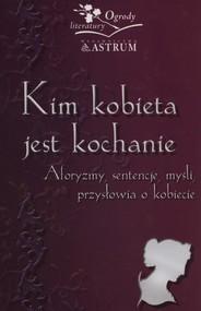 okładka Kim kobieta jest kochanie, Książka | Barbara Jakimowicz-Klein