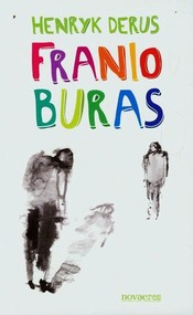 okładka Franio Buras, Książka   Henryk  Derus