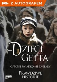 okładka Dzieci Getta z autografem, Książka | Magda Łucyan