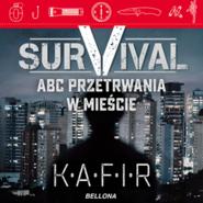okładka Survival. ABC przetrwania w mieście, Audiobook | Kafir
