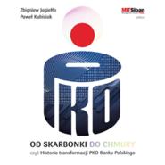 okładka Od skarbonki do chmury, czyli historia transformacji PKO Banku Polskiego, Audiobook | Jagiełło Zbigniew